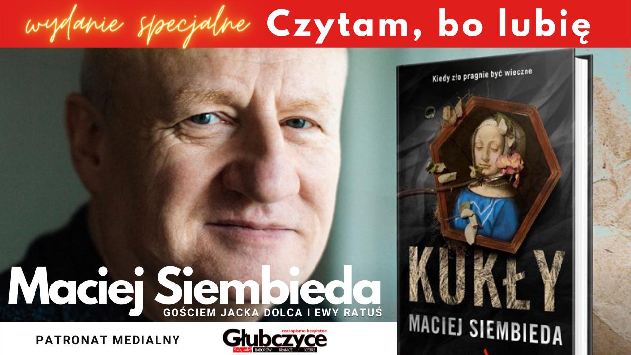 Maciej Siembieda Jacek Dolec